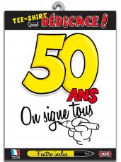 t-shirt special dedicace 50 ans