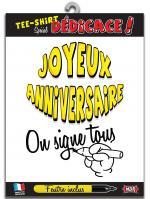 T-Shirt Spécial Dédicace Joyeux Anniversaire