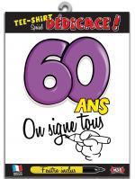 T-shirt Spécial Dédicace 60 ans