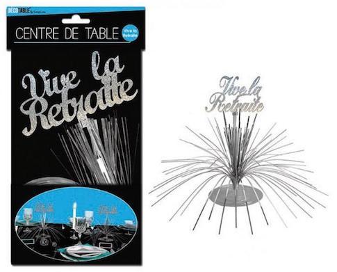 Décoration Centre de Table Vive la Retraite pas cher